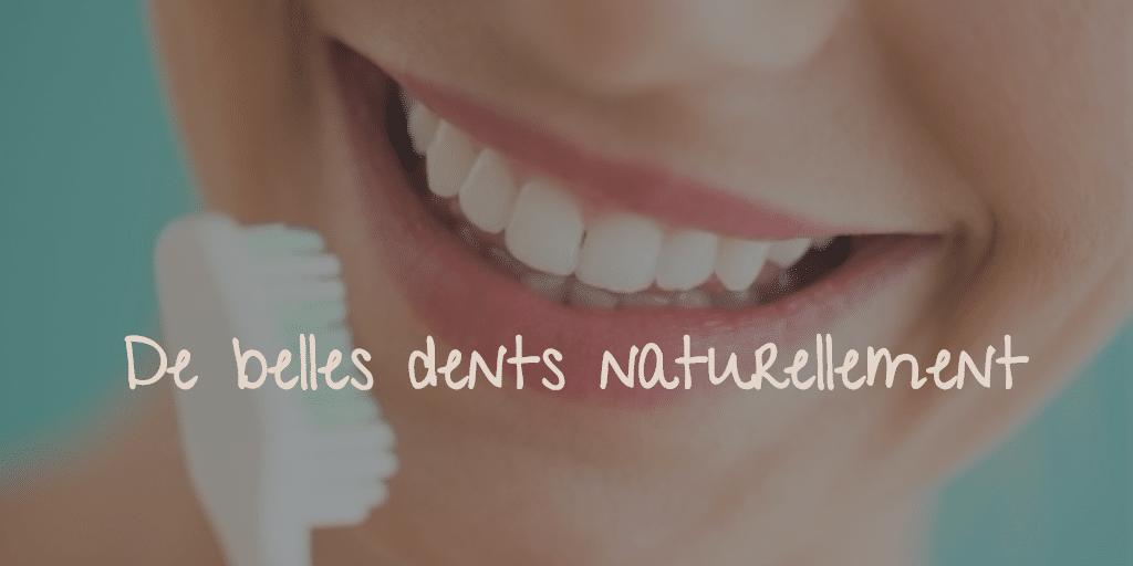 Belles dents naturelles